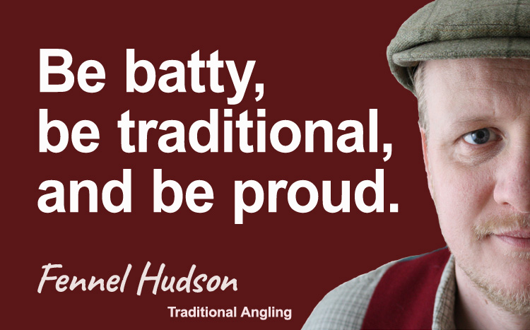 be traditional and proud. Fennel Hudson author quote.