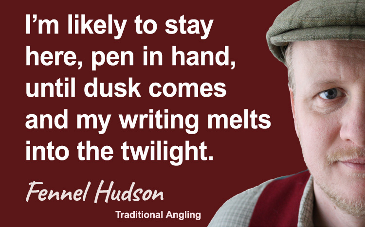 Dusk writing quote. Fennel Hudson author quote.