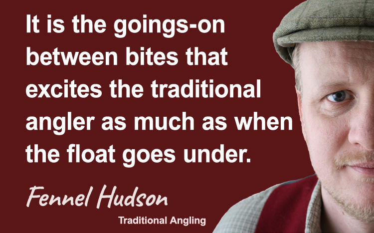 Traditional angling. Fennel Hudson author quote
