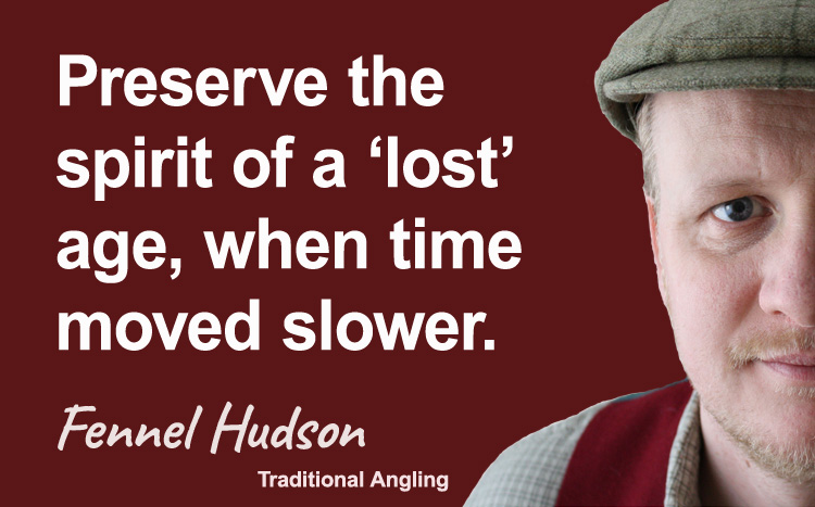 Preserve the spirit of a 'lost' age, when time moved slower. Fennel Hudson author quote.