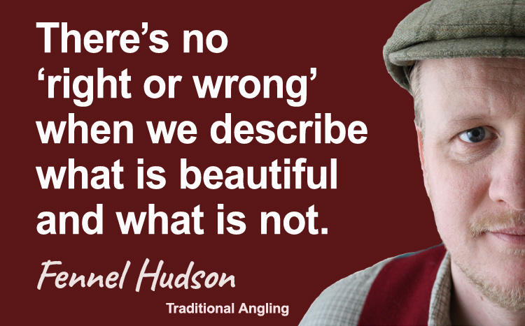 There's no right or wrong, beautiful and what is not. Fennel Hudson author quote.