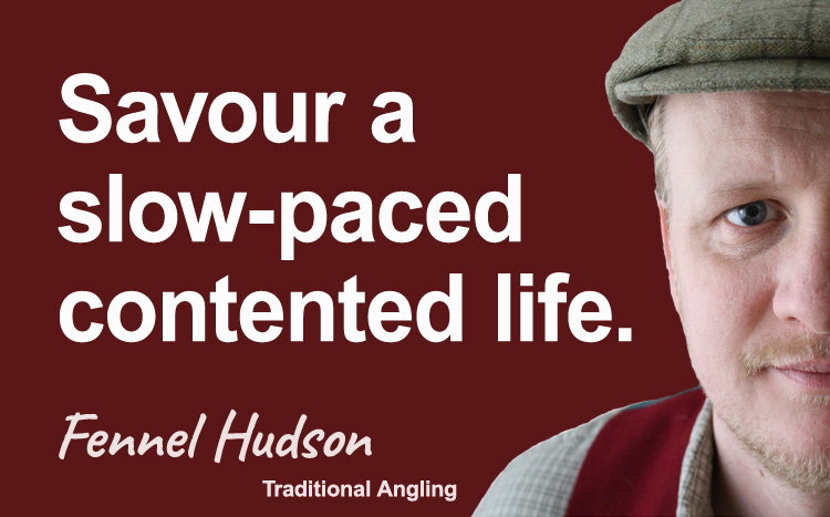 Savour a slow-paced contented life. Fennel Hudson author quote.