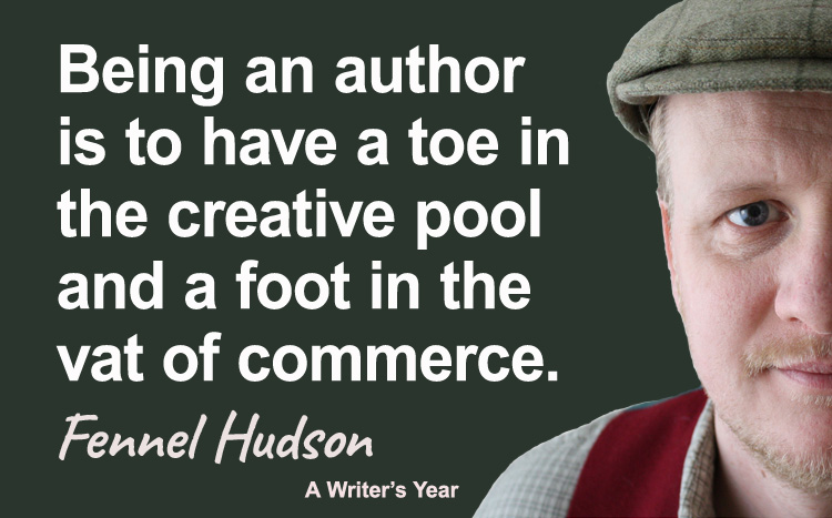 Fennel Hudson author quote: being an author