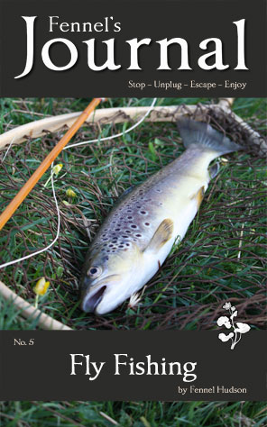 Fennel's Journal - Fly Fishing