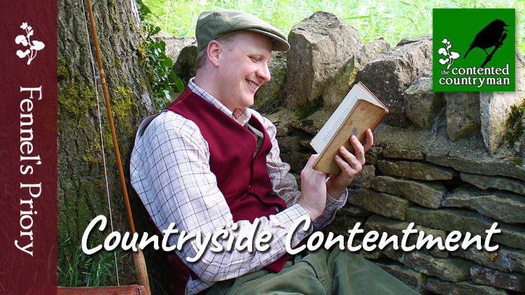 The Contented Countryman - Countryside Contentment