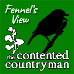 The Contented Countryman podcast - Fennel's view