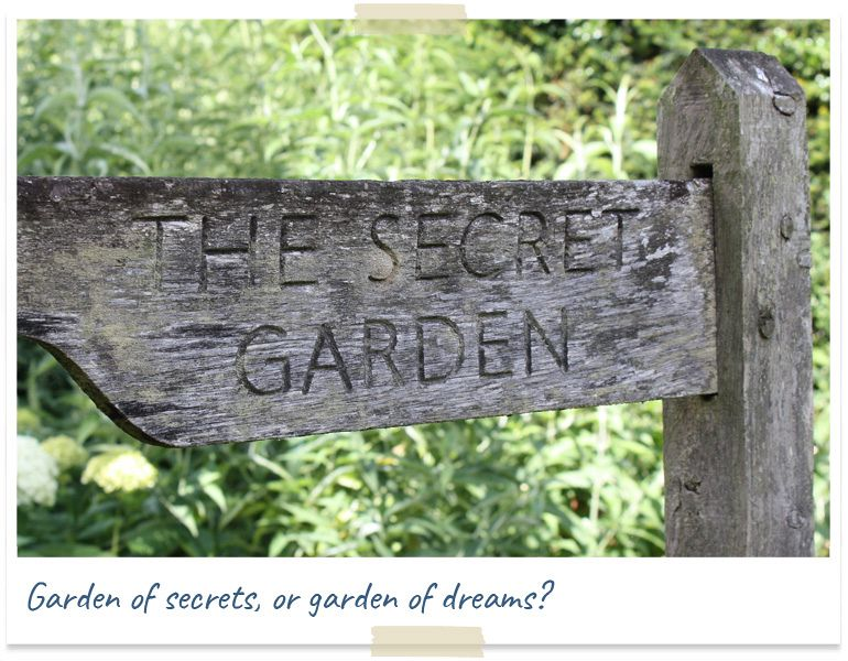 garden of secrets or garden of dreams?